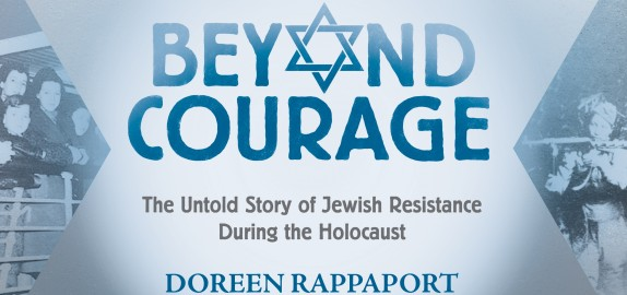 Book Cover: Beyond Courage - The Untold Story of Jewish Resistance During the Holocaust